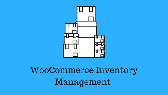 best woocommerce inventory management tools learnwoo