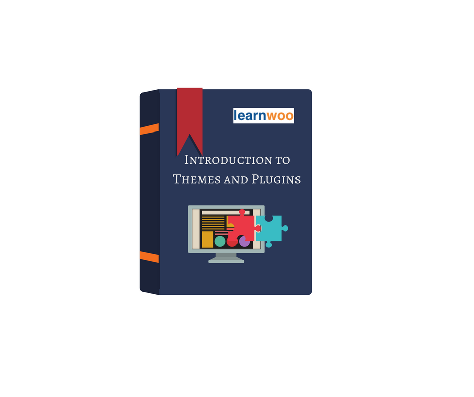 Introduction to Themes and Plugins
